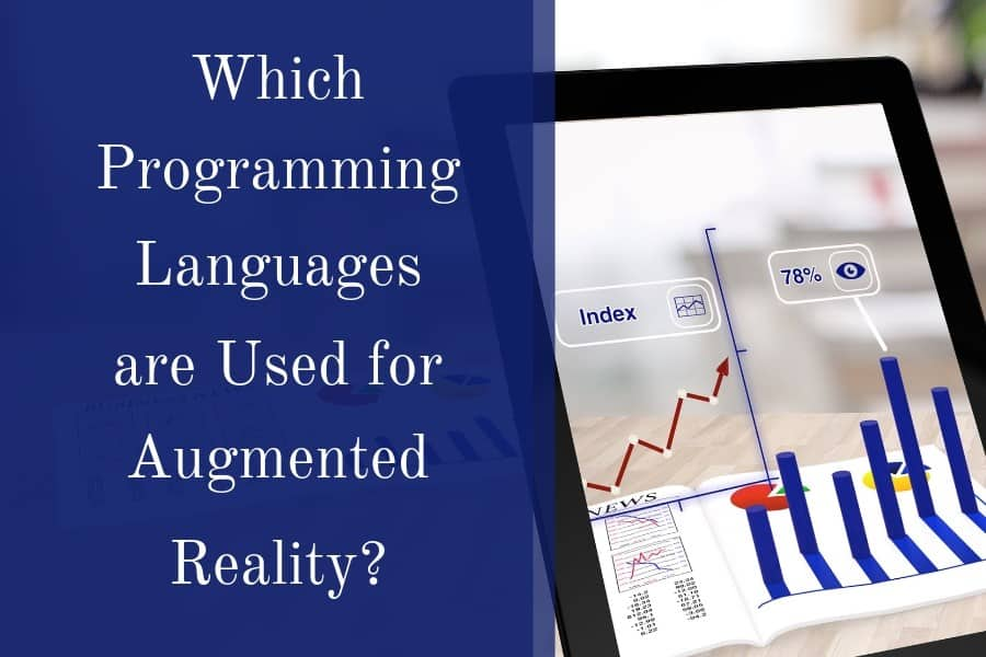 Which Programming Languages are Used for Augmented Reality