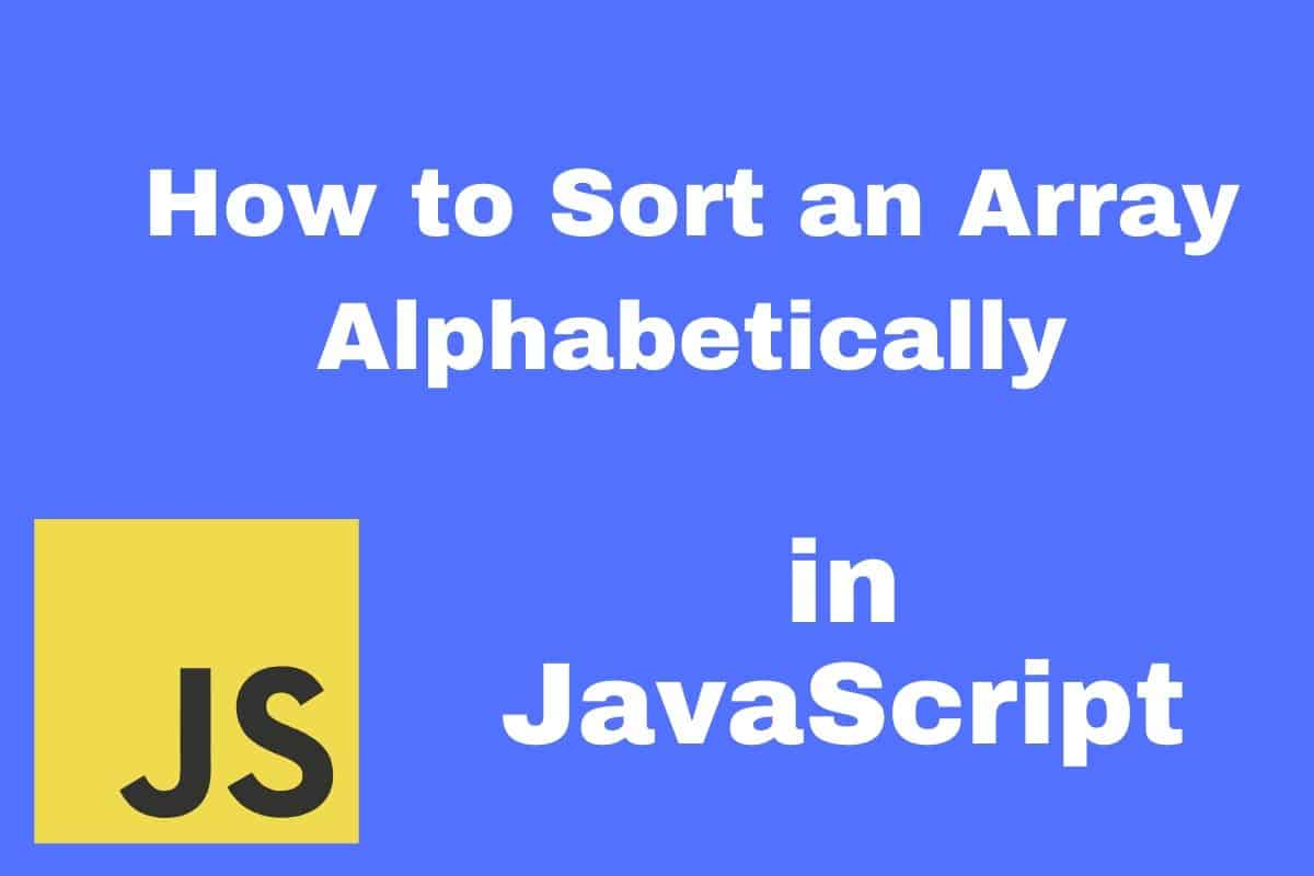 Sort an Array Alphabetically in JavaScript
